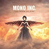 Songtexte von Mono Inc. - The Book of Fire