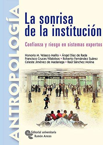 La sonrisa de la institución: Confianza y riesgo en sistemas expertos (Manuales)