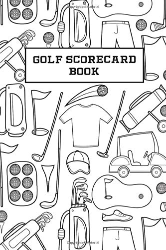 Golf Scorecard Book: Performance Diary and Golfing Logbook for Tracking and Recording Scores, Game Stats and Notes