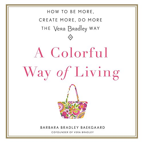 A Colorful Way of Living audiobook cover art