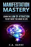 Manifestation Mastery