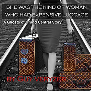 She Was the Kind of Woman Who Had Expensive Luggage cover art