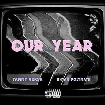 Our Year (feat. Rhyan Polymath)