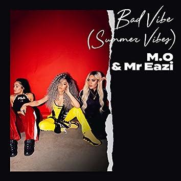 Bad Vibe (Summer Vibes)