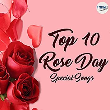Top 10 Rose Day Special Songs