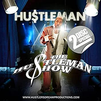 THE HUSTLEMAN SHOW