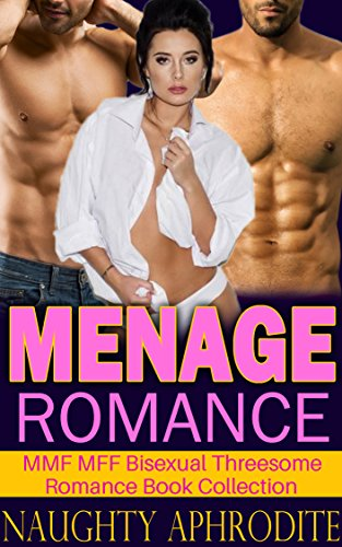 Menage Romance: Collection of Bisexual Short Stories (English Edition)