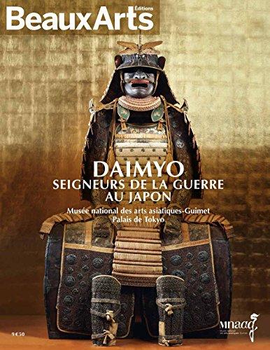 Daimyo, seigneurs de la guerre au Japon
