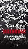 Jasenovac, un camp de la mort en Croatie par Jurgenson