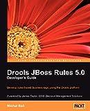 Drools JBoss Rules 5.0 Developer s Guide