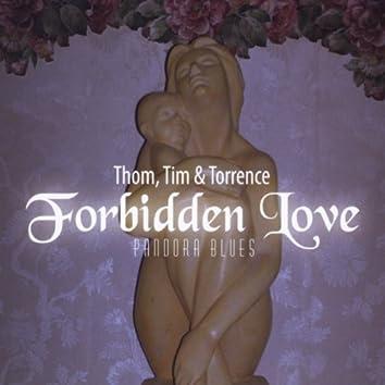 Forbidden Love (Pandora Blues)