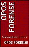 OPOS FORENSE: Tanatología temas 1, 2, 3, 4, 5 (v1_2021)