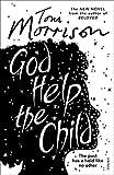 God Help The Child (Vintage Books)