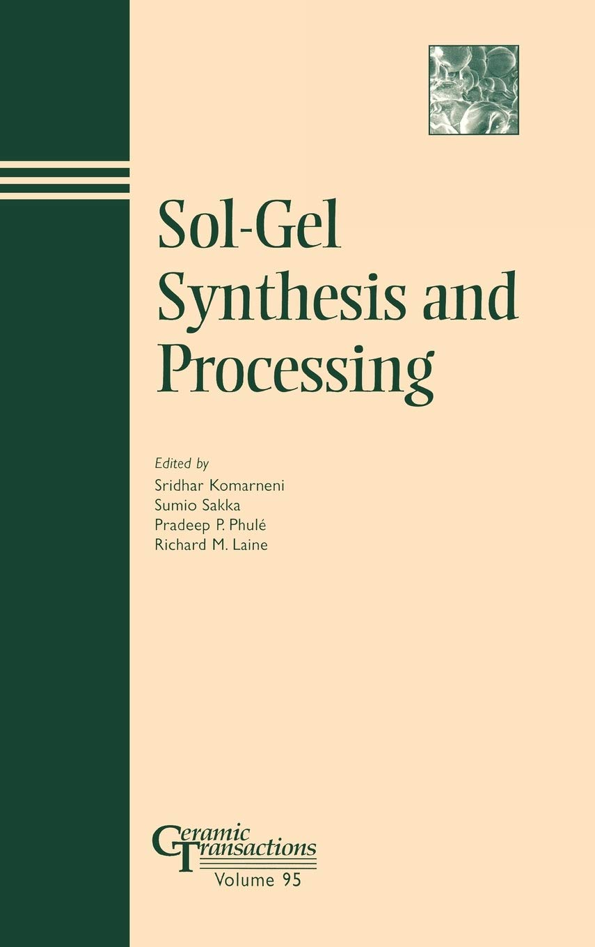 Sol–Gel Synthesis and Processing