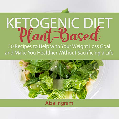 Ketogenic Diet Plant-Based audiobook cover art