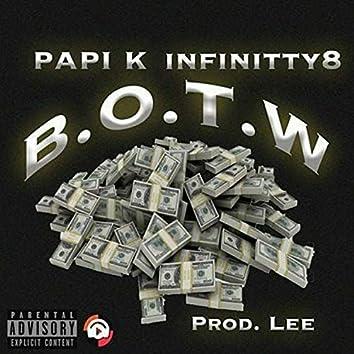 B.O.T.W (feat. Papi K)