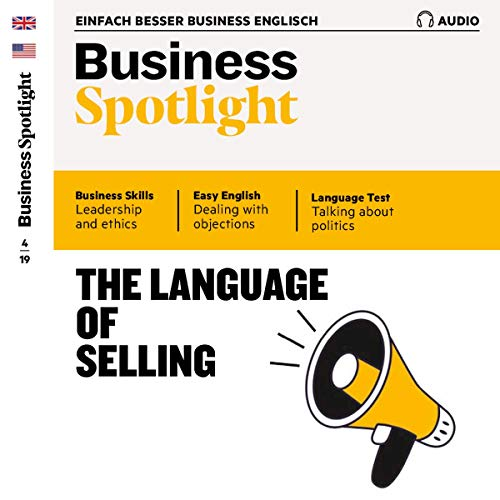 Business Spotlight Audio - The language of selling. 4/2019 cover art