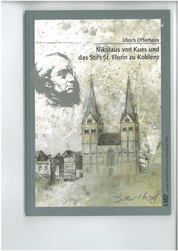 Nikolaus von Kues und das Stift St. Florin zu Koblenz
