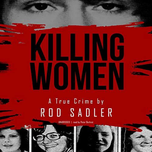 Killing Women Audiobook By Rod Sadler cover art