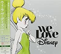 We Love Disney / Various by VARIOUS ARTISTS (2015-10-30)