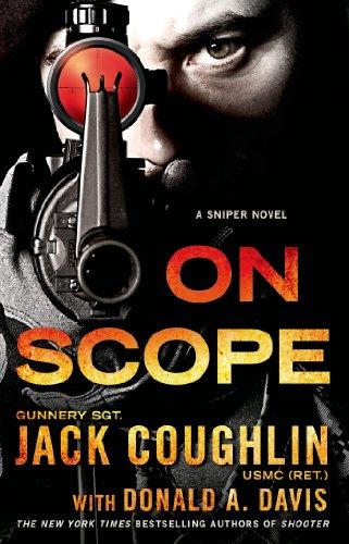 On Scope: A Sniper Novel (Kyle Swanson Sniper Novels Book 7)