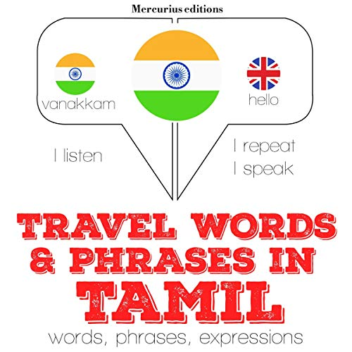 Travel words and phrases in Tamil