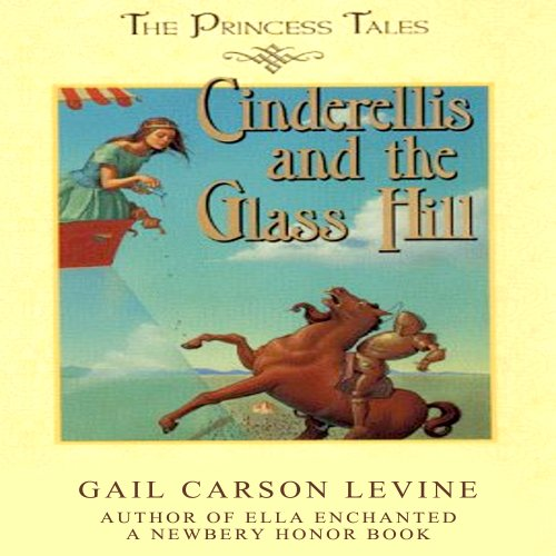 Cinderellis and the Glass Hill audiobook cover art