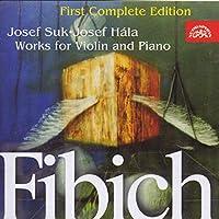 フィビヒ:ヴァイオリンとピアノのための作品集