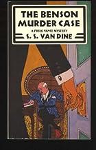 The Benson Murder Case: A Philo Vance Mystery