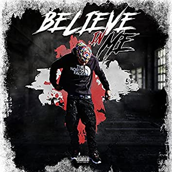 Believe in Me (Freestyle)