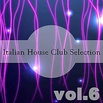 Italian House Club Selection, Vol. 6