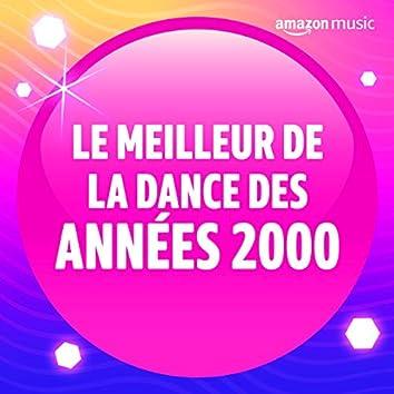 Le meilleur de la Dance des années 2000