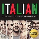 Italian: Proven Techniques to Learn and Speak Italian