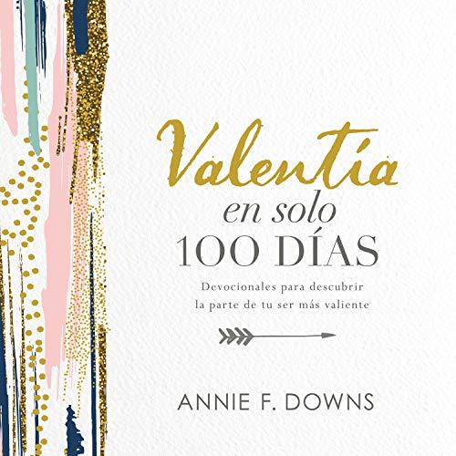 Valentía en solo 100 días [100 Days to Brave] Titelbild