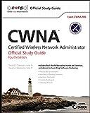 Cwna: Certified Wireless Network Administrator Official Study Guide: Exam CWNA–106