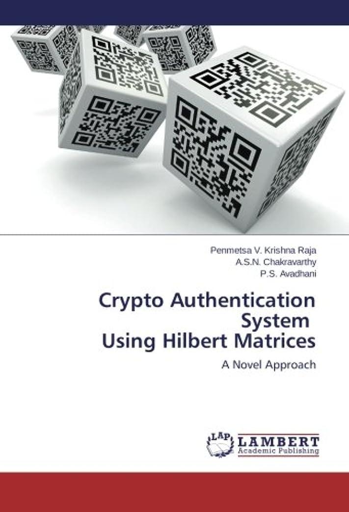 ボトルネック変更ジェーンオースティンCrypto Authentication System Using Hilbert Matrices