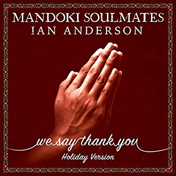 We Say Thank You (Holiday Version)