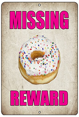 Rogue River Tactical Funny Metal Tin Sign Wall Decor Cafe Shop Pastry Coffee Bar Missing Donut Doughnut Reward