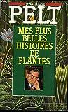 Mes plus belles histoires de plantes. - SUCCES DU LIVRE - 01/01/1991
