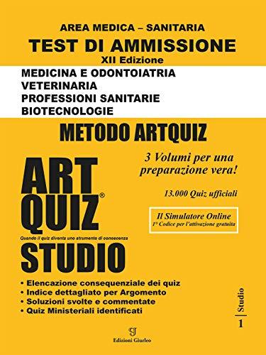 Artquiz Studio. XII Edizione A.A.2019-20. Test Di Ammissione per Medicina, Odontoiatria, Veterinaria, Professioni Sanitarie e Biotecnologie
