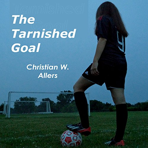 The Tarnished Goal audiobook cover art