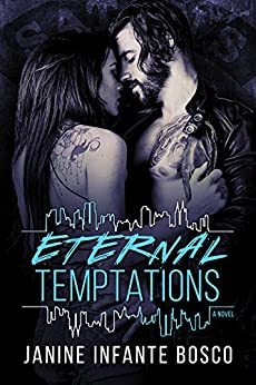 Eternal Temptations (The Tempted Series Book 6) by [Janine Infante Bosco]