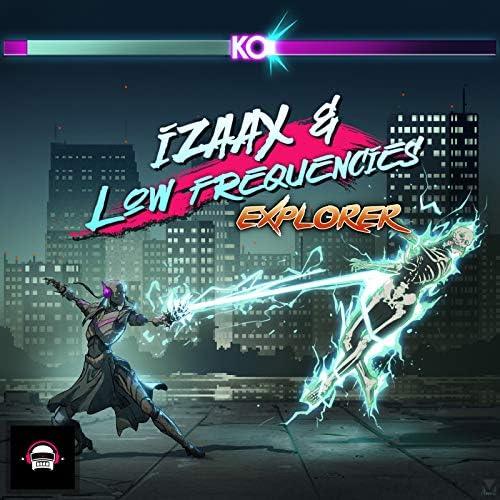 IZAAX & Low Frequencies