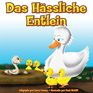 Das Hässliche Entlein (Ungekürzt) [The Ugly Duckling]                   By:                                                                                                                                 Larry Carney                               Narrated by:                                                                                                                                 Uli Geissendoerfer                      Length: 8 mins     Not rated yet     Overall 0.0