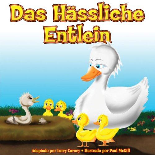 Das Hässliche Entlein (Ungekürzt) [The Ugly Duckling] audiobook cover art