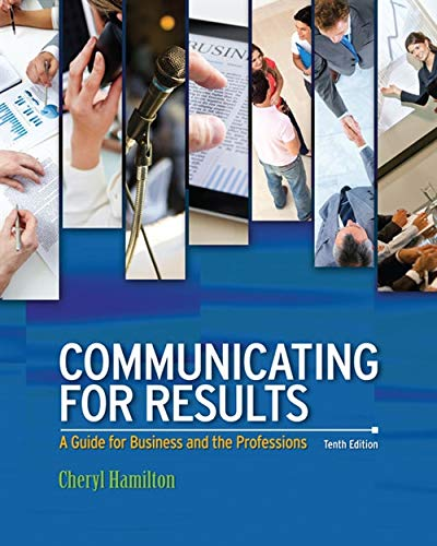 Communicating For Results: A Guide for Business and the Professions