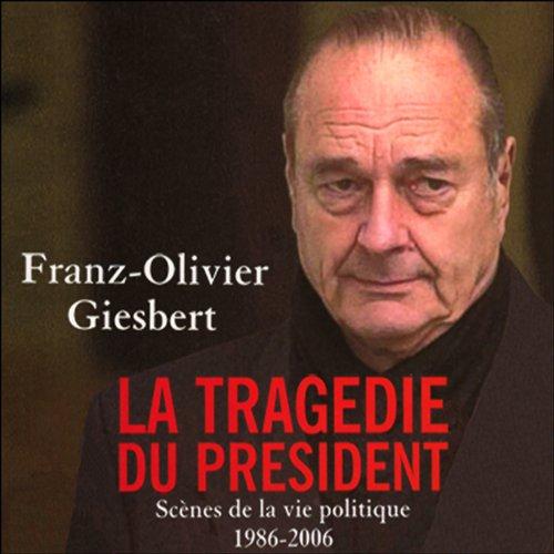 La tragédie du président audiobook cover art