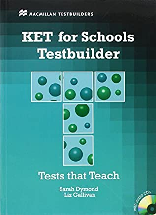 KET for Schools Testbuilder [With 2 CDs] (MacMillan Testbuilders) by Sarah Dymond Liz Gallivan(2011-01-01)