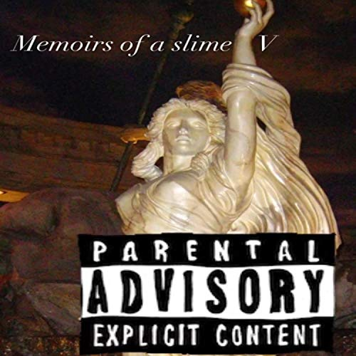 Memoirs Of A Slime V [Explicit]