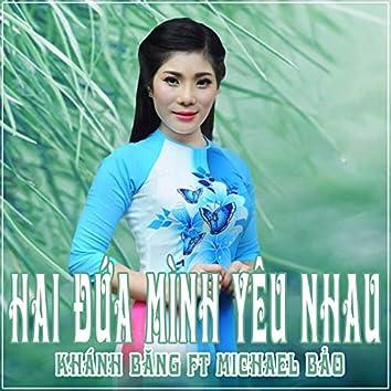 Hai Dua Minh Yeu Nhau